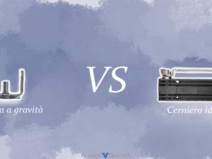 Differenza tra cerniera a gravità e cerniera idraulica